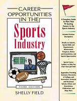 Career Opportunities in the Sports Industry  Third Edition PDF