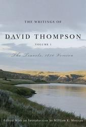 Writings of David Thompson: The Travels, 1850 Version