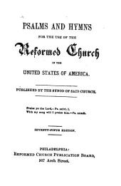 Psalms and Hymns for the Use of the Reformed Church in the United States of America