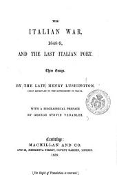 The Italian War, 1848-9, and the Last Italian Poet: Three Essays