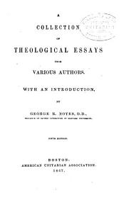 A Collection of Theological Essays from Various Authors: An Introduction
