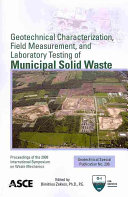 Geotechnical Characterization  Field Measurement  and Laboratory Testing of Municipal Solid Waste PDF