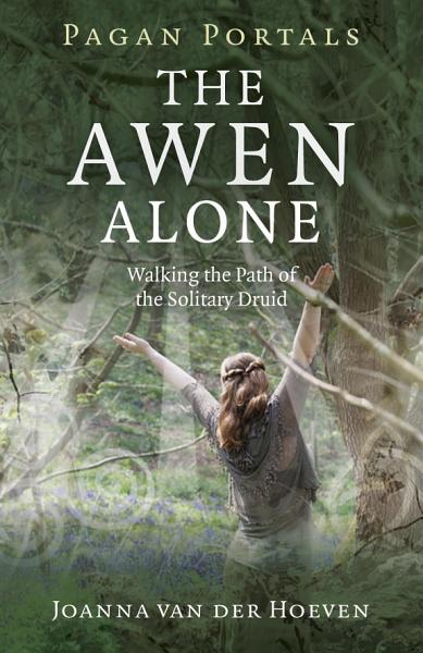 Pagan Portals - The Awen Alone