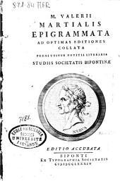 M. Valerii Martialis epigrammata: ad optimas editiones collata