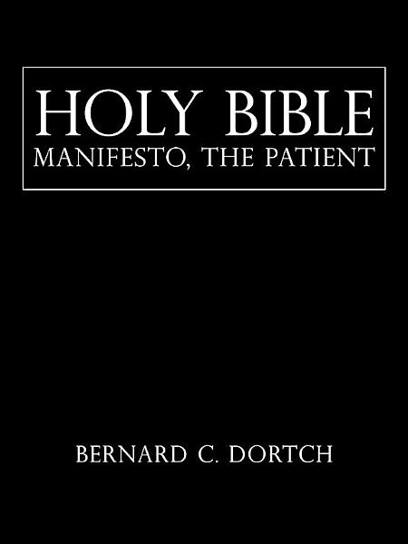 Download HOLY BIBLE MANIFESTO  THE PATIENT Book