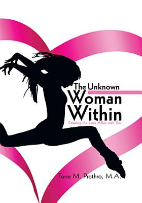 The Unknown Woman Within PDF