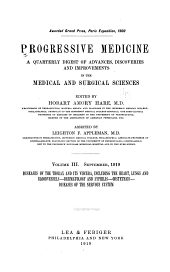 Progressive Medicine: A Quarterly Digest of Advances, Discoveries, and Improvements in the Medical and Surgical Sciences, Volume 3