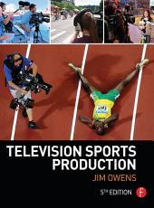 Television Sports Production: Edition 5