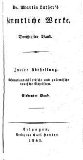 Dr. Martin Luther's sämmtliche Werke: Bände 30-32