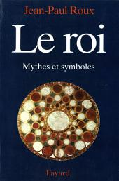 Le Roi: Mythes et symboles