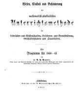 Wesen, Einfluß und Behinderung der mathematisch-physikalischen Unterrichtsmethode für Lehrfächer und Wissenschaften, Gelehrten- und Berufsbildung, Geschäftssphären und Staatsleben