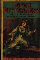 Love s bitterness  the story of Patience Caerhydon  By F E M  Notley PDF