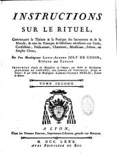 Instructions sur le rituel...d'après les manuscrits de l'auteur par l'ordre de... Gabriel-François Moreau... [Mandement de Mgr. de Vintimille, ev. de Toulon.]