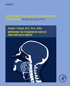 Improving the Therapeutic Ratio in Head and Neck Cancer