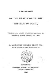 A translation of the first book of the Republic of Plato, by A.R. Grant