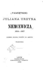 Pamiętniki, 1804-1807: dziennik drugiej podróży do Ameryki