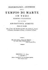 Testimonianze e confronti sul tempio di Marte in Todi, memoria del G.B. Agretti, presa in esame da un socio dell'accademia di belle arti di Perugia [G.B. Vermiglioli].