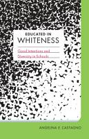 Educated in Whiteness PDF