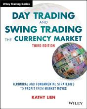 Day Trading and Swing Trading the Currency Market PDF