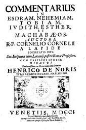 Commentarius in Esdram, Nehemiam, Tobiam, Iudith, Esther, et Machabaeos