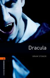 Dracula Level 2 Oxford Bookworms Library: Edition 3