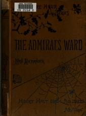 The Admiral's Ward: A Novel