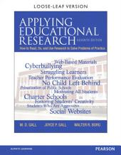 Applying Educational Research: How to Read, Do, and Use Research to Solve Problems of Practice, Edition 7