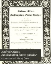 Andreae Alciati Emblematum Fontes Quattuor