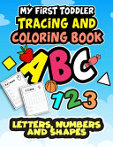 My First Toddler Tracing and Coloring Book