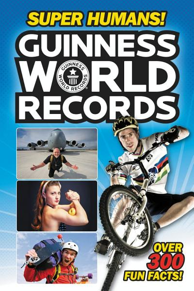 Download Guinness World Records  Super Humans  Book