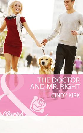 The Doctor And Mr  Right  Mills   Boon Cherish   Rx for Love  Book 8  PDF
