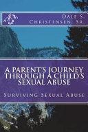A Parent s Journey Through a Child s Sexual Abuse PDF