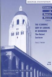 The Economic Way of Looking at Behavior: The Nobel Lecture