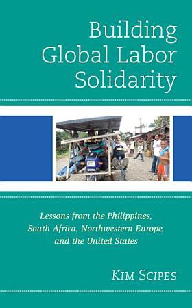 Building Global Labor Solidarity PDF