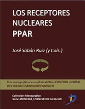 Los receptores nucleares PPAR: Control global del riesgo cardiometabólico