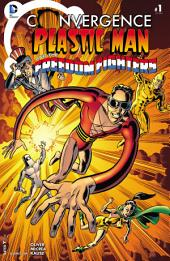 Convergence: Plastic Man and the Freedom Fighters (2015-) #1