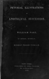 Pictorial Illustrations of Apostolical Succession