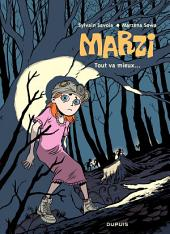 Marzi – tome 6 - Tout va mieux