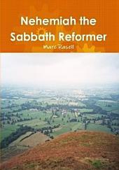 Nehemiah the Sabbath Reformer