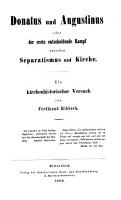 Donatus und Augustinus  oder der erste entscheidende Kampf zwischen Separatismus und Kirche PDF