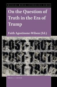 On the Question of Truth in the Era of Trump Book