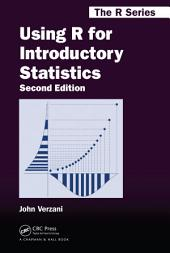 Using R for Introductory Statistics, Second Edition: Edition 2
