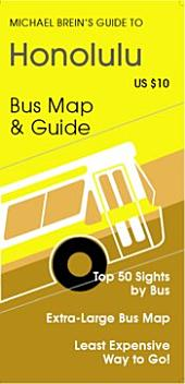 Michael Brein's Guide to Hawaii by Public Bus: Top 50 Sights by Public Bus