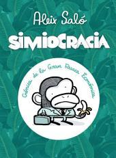 Simiocracia: Crónica de la gran resaca económica
