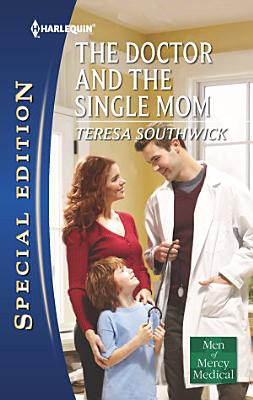 The Doctor and the Single Mom PDF