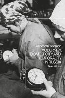 Modernity  Domesticity and Temporality in Russia PDF