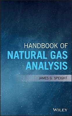 Handbook of Natural Gas Analysis PDF