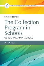 The Collection Program in Schools: Concepts and Practices, 7th Edition