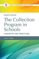 The Collection Program in Schools  Concepts and Practices  7th Edition PDF