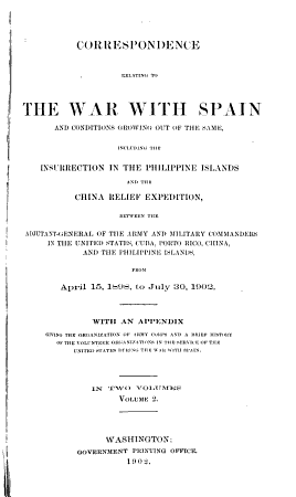 Correspondence Relating to the War with Spain  1898 1902 PDF
